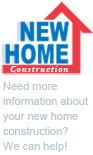 New Home construction - need more information about your new home construction? We can help.  Click here for more info.